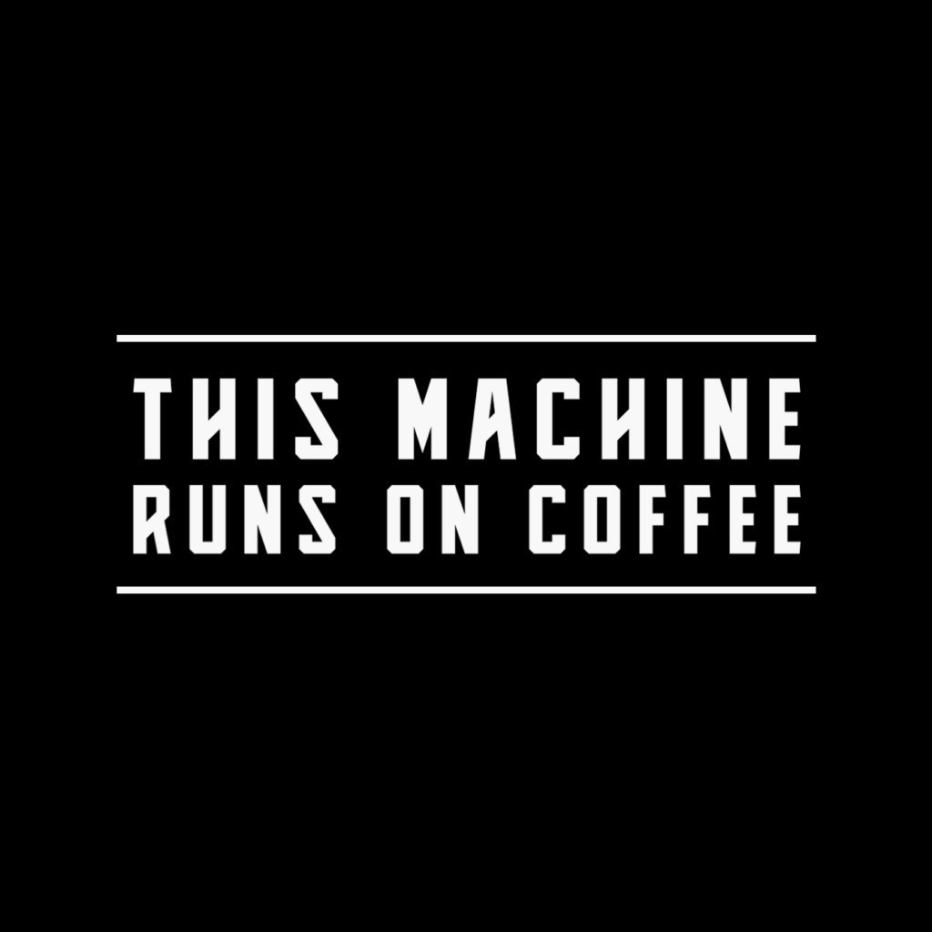 Bohnenkartell This Machine Runs On Coffee